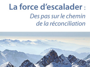 La force d'escalader