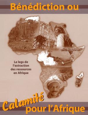 Bénédiction ou calamité pour l'Afrique