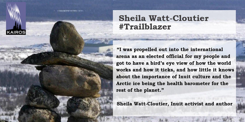 Sheila Watt-Cloutier trailblaizer meme