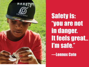 Safety is...