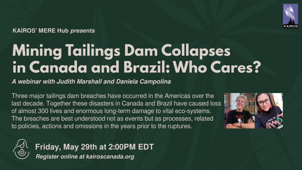 Mining Tailings Dam Collapses in Canada and Brazil: Who Cares?