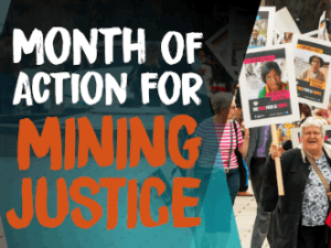Month of action for mining justice
