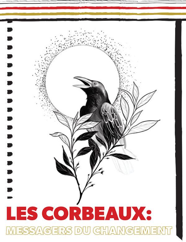 Les corbeaux: messagers du changement