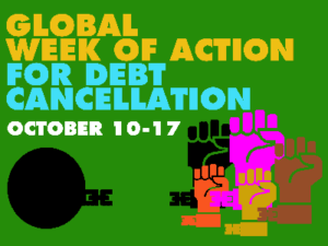 Global week of action for debt cancellation - October 10-17, 2020