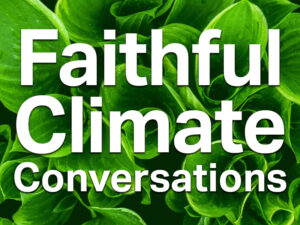 Faithful Climate Conversations