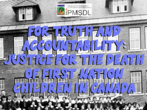 For truth and accountability: Justice for the deaths of First Nation children in Canada