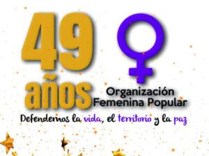 49th anniversary - Organización Femenina Popular, Colombia