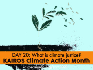 DAY 20 of Climate Action Month, what is climate justice?