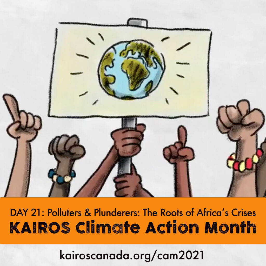 DAY 21 of Climate Action Month, Polluters & plunderers: Te root of Africa's Crises