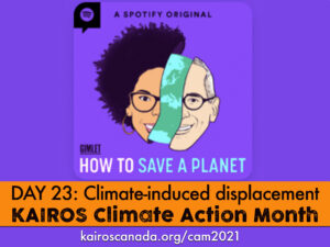DAY 23 of Climate Action Month, climate induced displacement