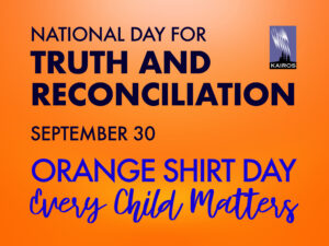 national day for truth and reconciliation, September 30, orange shirt day, every child matters